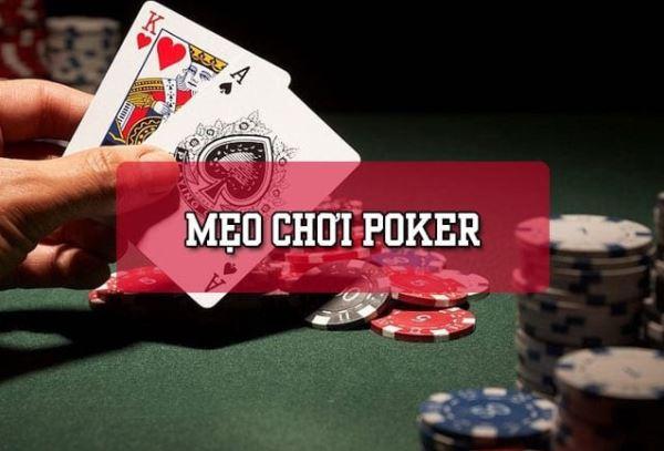 Bật Mí Mẹo Chơi Poker Hiệu Quả Nhất Không Thể Bỏ Qua
